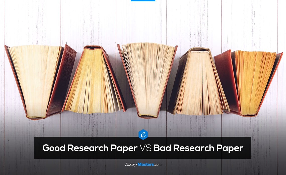 Good Research Paper VS Bad Research Paper. 10 Differences