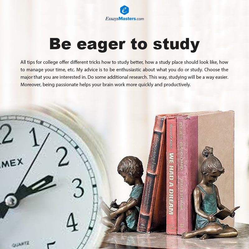 Be eager to study