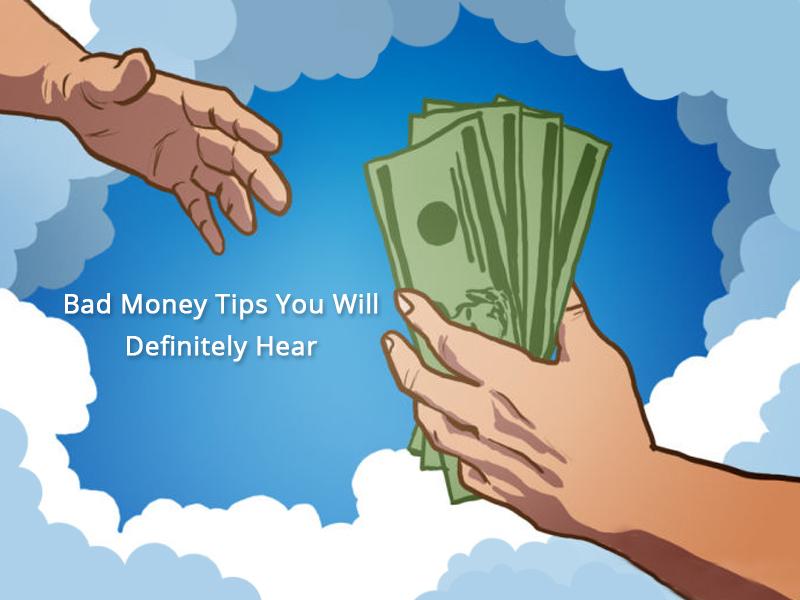 Bad Money Advice