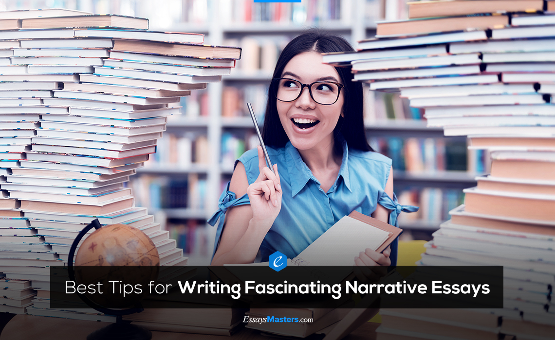 Tips to Write a Narrative Essay