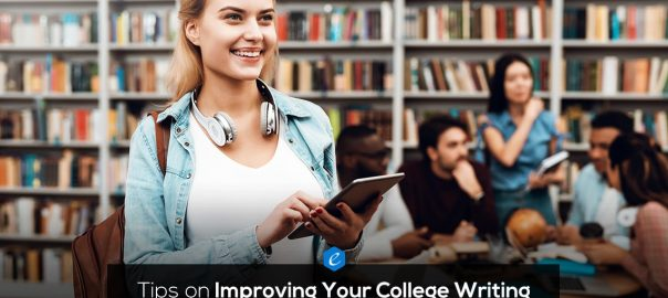Tips on Improving Your College Writing