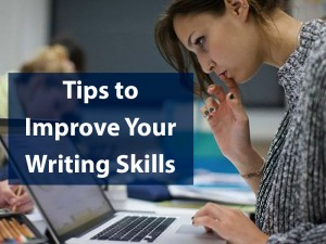 Improving Your Writing: Best Writing Tips