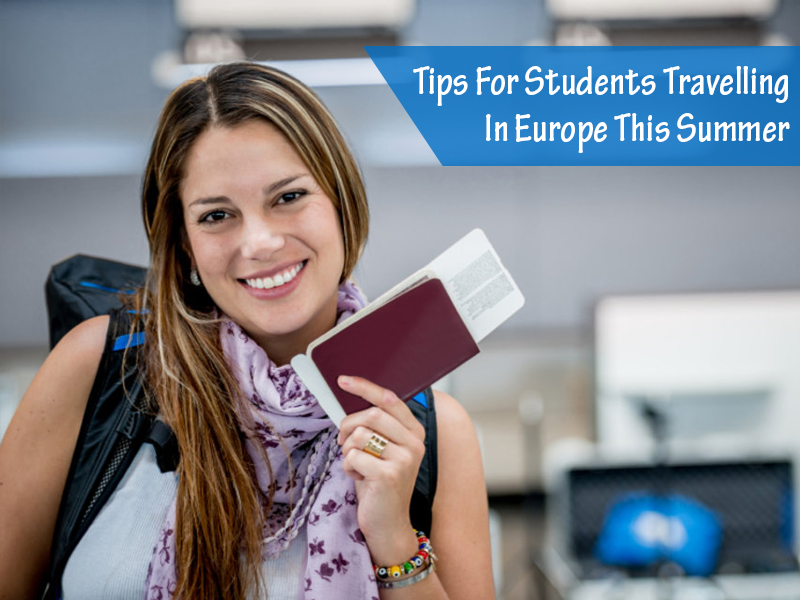 Tips for Traveling Europe on Budget