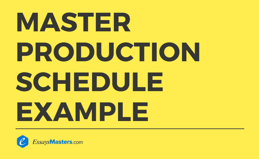 a master production schedule for the bread maker